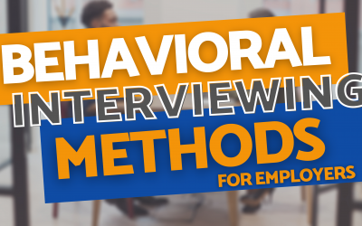 Behavioral Interviewing Method for Employers – Ch. 3