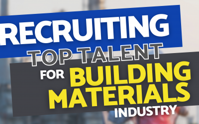 Recruiting Top Talent for Building Products Industry – Ch. 9